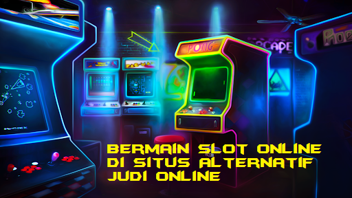 Bermain Slot Online di Situs Alternatif Judi Online